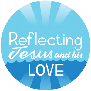 Reflecting Jesus and his love