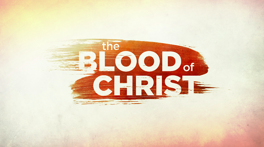 You are currently viewing The Blood of Christ