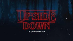 Upside Down – The Loving Father