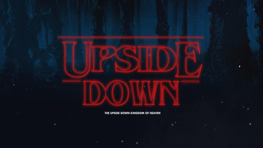 Upside Down: Following Jesus