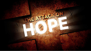 Read more about the article The Attack on Hope