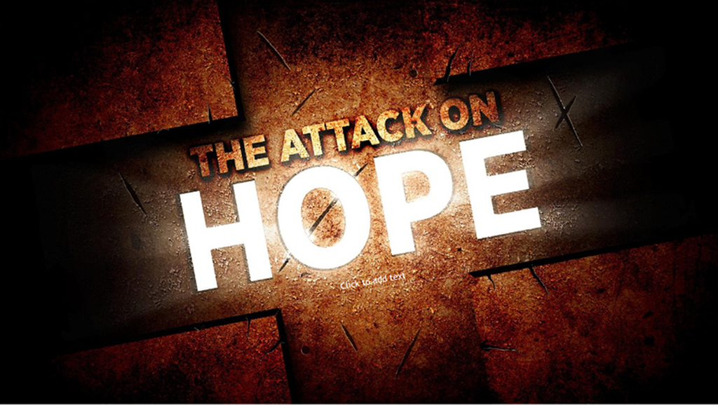 The Attack on Hope