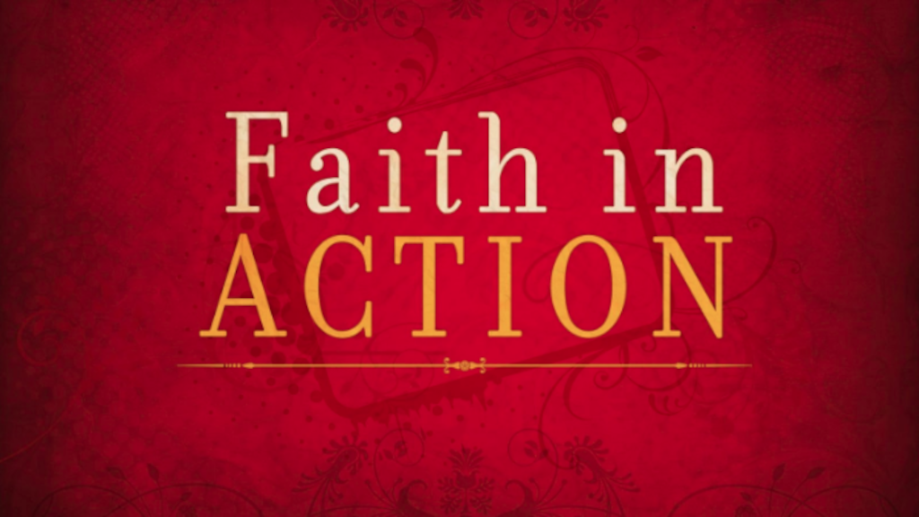 Faith in Action – 1