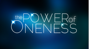 The Power of Oneness – 3
