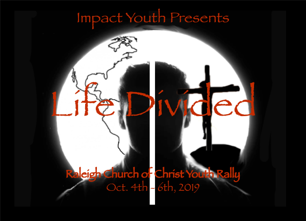 Life Divided Youth Rally, October 4-6, 2019